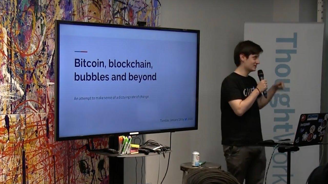 Bitcoin, Blockchain, Bubbles and Beyond - Igor Lilic  |  TW Tech Talks