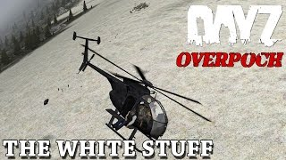 DayZ: Overpoch - The White Stuff Massacre - Part 11