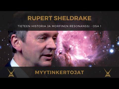 Rupert Sheldrake - tieteen historia ja morfinen resonanssi - osa 1