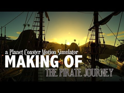 "Making-of ""The Pirate Journey"" Motion Simulator - Planet Coaster Special"