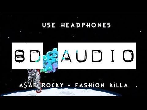 A$AP Rocky - Fashion Killa (8D AUDIO) 🎧