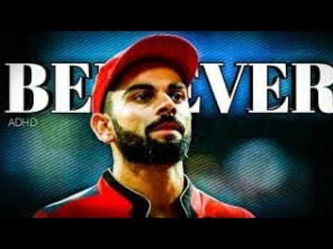 Believer | The  virat kohli whatsapp status | The real inspirational video
