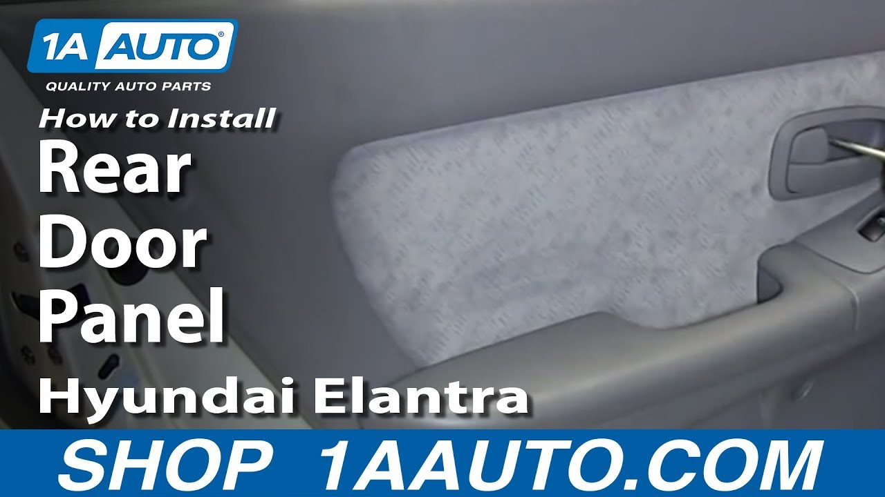How To Install Remove Rear Door Panel 2001 06 Hyundai Elantra Youtube