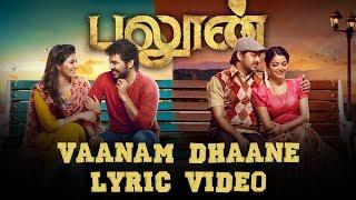 Vaanam Dhaane - Balloon | Lyric Video | Yuvan Shankar Raja | Jai, Anjali | Sinish