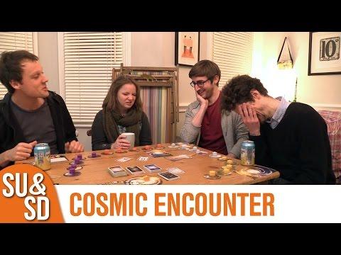 SU&SD Play Cosmic Encounter