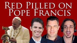 Red Pilled on Pope Francis Dr Taylor Marshall 182
