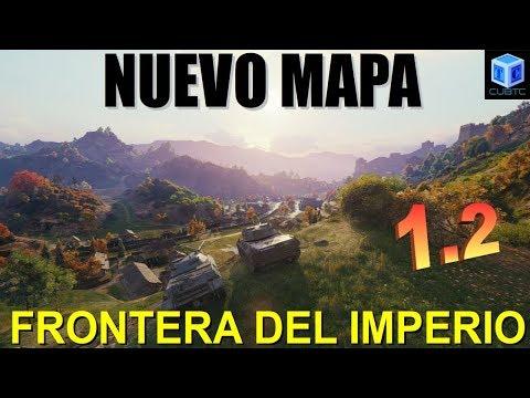 World Of Tanks Español 1.2: Nuevo mapa | Frontera del Imperio thumbnail