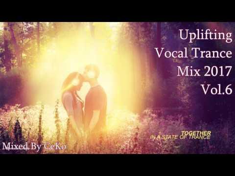 UPLİFTİNG & VOCAL TRANCE MİX 2017 # 6