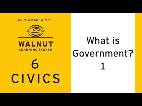 6 Civics - What is Government ? - 1
