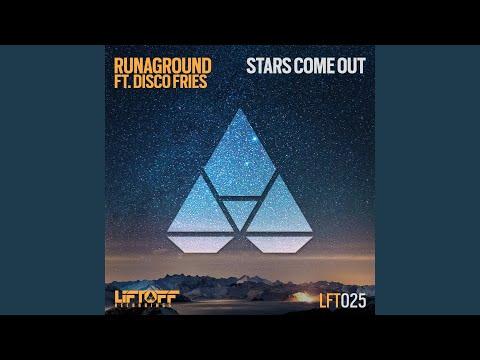 Stars Come Out (Original Mix)