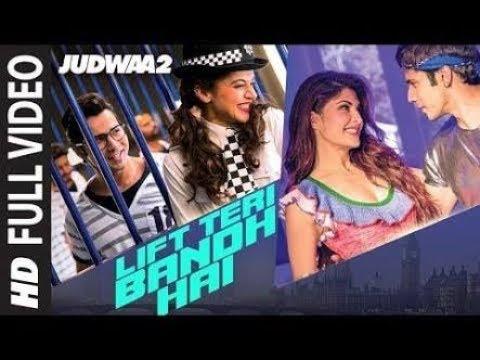 lift-teri-bandh-hai-full-song-|-judwaa-2-|-varun-jacqueline-|-taapseeb-|-david-dhawan-|-anu-mailk