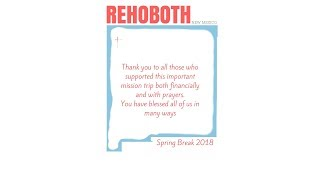 South Grandville Church 2018 Mission Trip to  Rehoboth New Mexico SlideShow