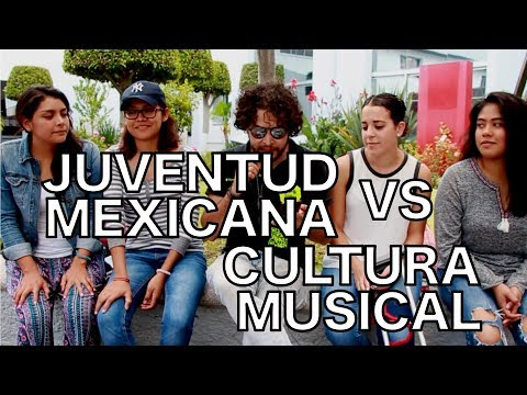 Juventud Mexicana VS Cultura Musical