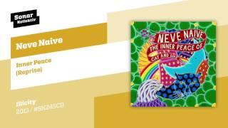Neve Naive - Inner Peace (Reprise)