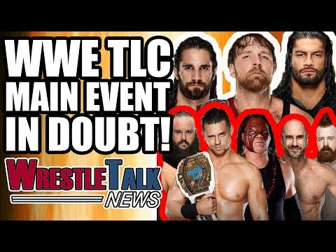 WWE TLC Main Event In DOUBT Because Of Backstage Virus?! | WrestleTalk News Oct. 2017