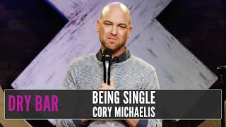 The Sad Truth Of Being Single, Cory Michaelis