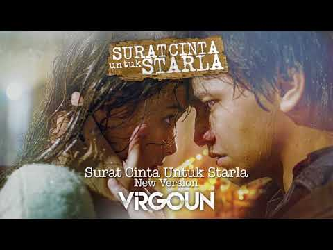 Virgoun - Surat Cinta Untuk Starla 'New Version'