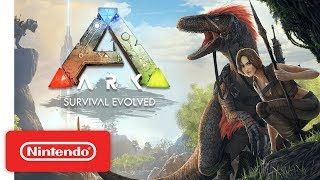 ARK: Survival Evolved - Launch Trailer - Nintendo Switch