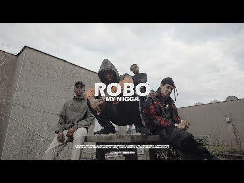 ROBO - MY NIGGA (prod. By Sam James) (Official Video)
