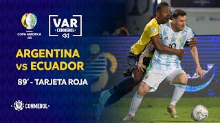 Copa América | Revisión VAR | ARGENTINA vs ECUADOR | Minuto 89