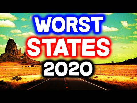 Top 10 WORST STATES to Live in America for 2020