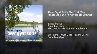 Peer Gynt Suite No. 1: II. The Death of Aase (Andante doloroso)