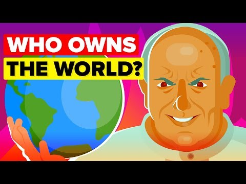 The Wealthy Elite That Owns the Entire World in 2019