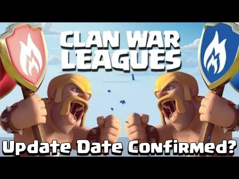 Update News : Clan War League Update Date Confirmed? | Clash of clans New Update