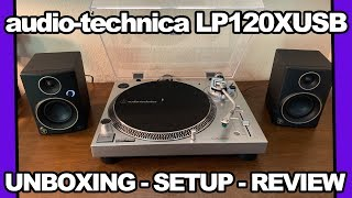 Audio Technica: AT-LP120XUSB Unboxing, Setup and Review!