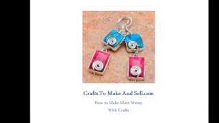 How To Make Money Selling Your Crafts