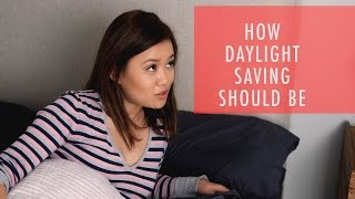 How Daylight Saving Should Be