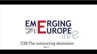 CEE — The Outsourcing Destination | Part 1 — Bojidar Loukarsky, Bulgarian Minister of Economy