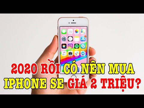 Tư vấn điện thoại 2 triệu có nên mua iPhone SE ở năm 2020 không?