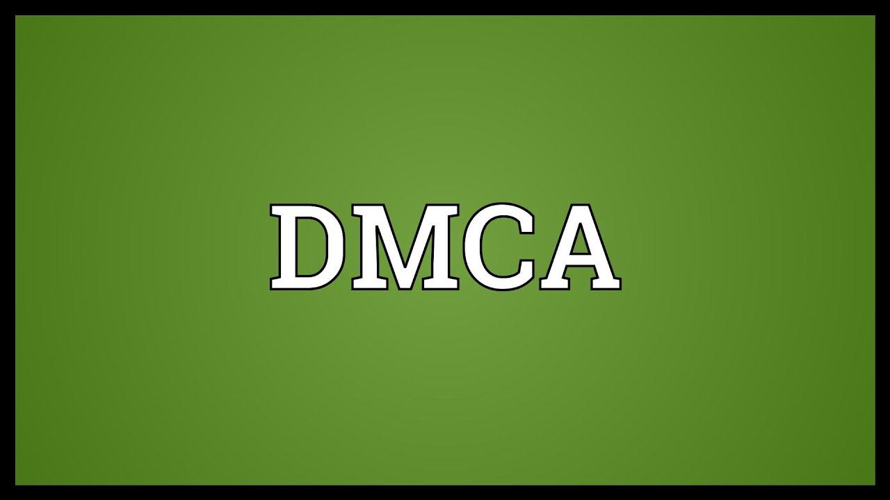 Dmca: DMCA Meaning