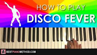 HOW TO PLAY - FORTNITE - DISCO FEVER Dance Music (Piano Tutorial Lesson)