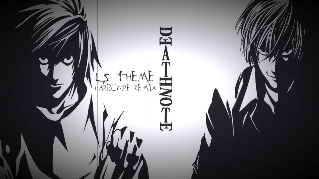 Download Death Note - L's Theme (Hardcore Remix)