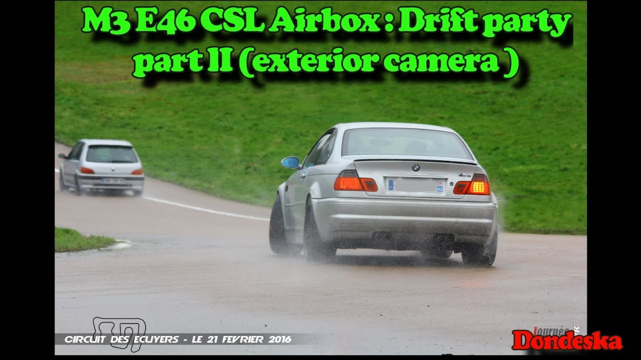 bmw m3 e46 csl airbox drift party part ii exterior cams. Black Bedroom Furniture Sets. Home Design Ideas
