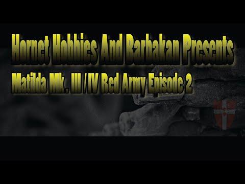 Matilda Mk. III/ IV Red Army Episode 2