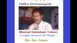 Maxamad Saleebaan Tubeec iyo Heestii Libin 26-ka Juun
