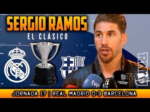 Declaraciones de SERGIO RAMOS post Real Madrid 0-3 Barcelona (23/12/2017) | LIGA JORNADA 17