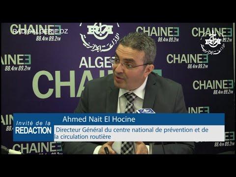 Ahmed Nait El Hocine  DG du centre national de prévention et de la circulation routière