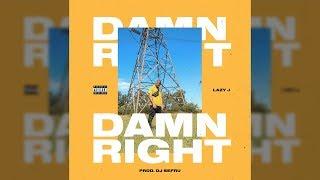 Lazy J - Damn Right (Lyric Video) MP3
