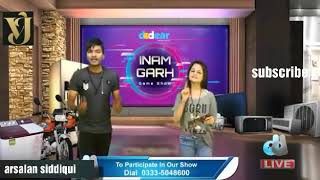 Host || Arsalan siddiqui || New game show || Inam Garh | Friday to Saturday | 9pm to 11pm ,live2019