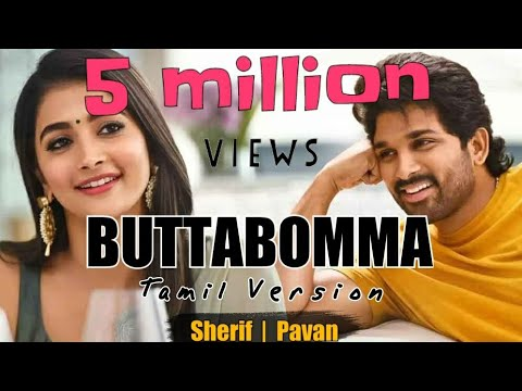 Butta Bomma Full Song Tamil Version By Sherif Alavaikunthapurramuloo Allu Arjun Pooja Hegde Youtube