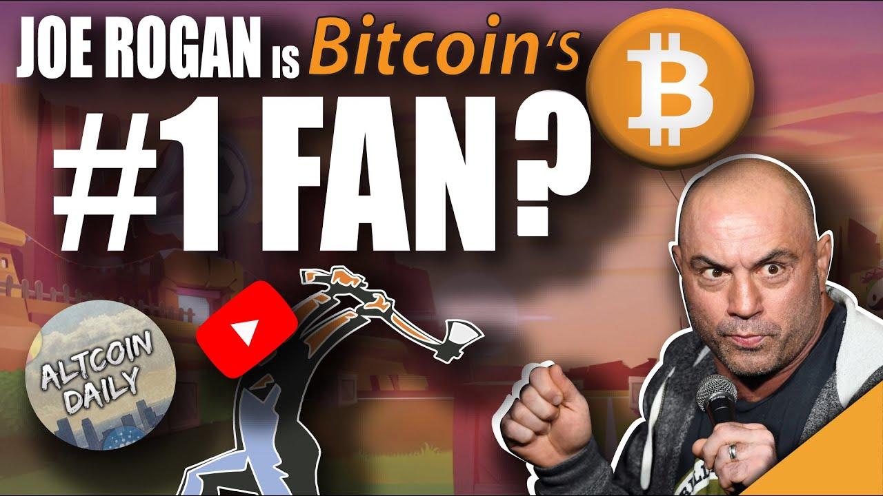 Joe Rogan is Bitcoin's TOP #1 Fan? (Altcoin Daily AXED)