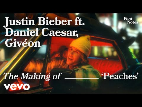 Justin Bieber - The Making of 'Peaches'   Vevo Footnotes ft. Daniel Caesar, Givéon