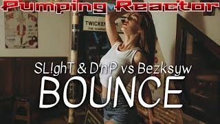 SL!ghT & D'n'P vs Bezksyw - Bounce (Original Mix)