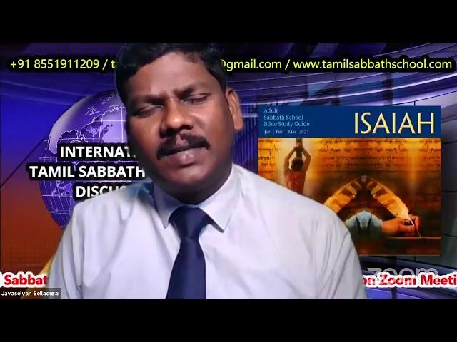 28Feb 2021–Qtr.1:ISAIAH-LS-10:Tamil Sabbath School–பரீட்சிக்கிற சத்தியம் by Pr. Thiyagarajan Thiya