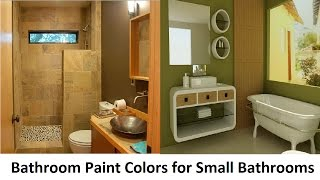 Bathroom Paint Colors for Small Bathrooms That You Would Love To See