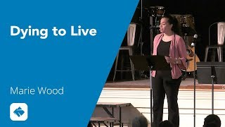 Dying to Live - Marie Wood